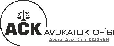 Gaziantep ACK Avukatlık Ofisi Aziz Cihan Kaçıran Ceza Avukatı